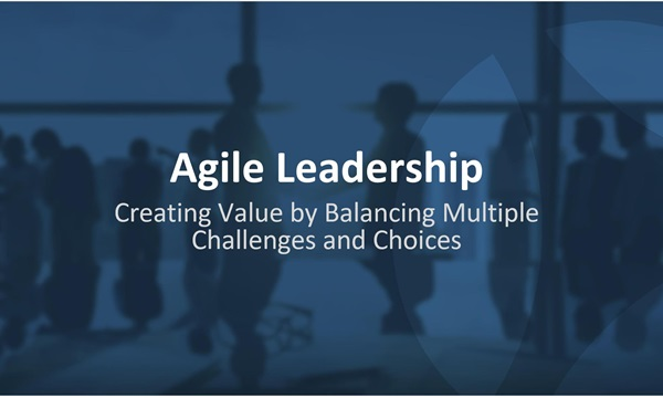 Podcast: Agile Leadership – Is It More Than a Fad?